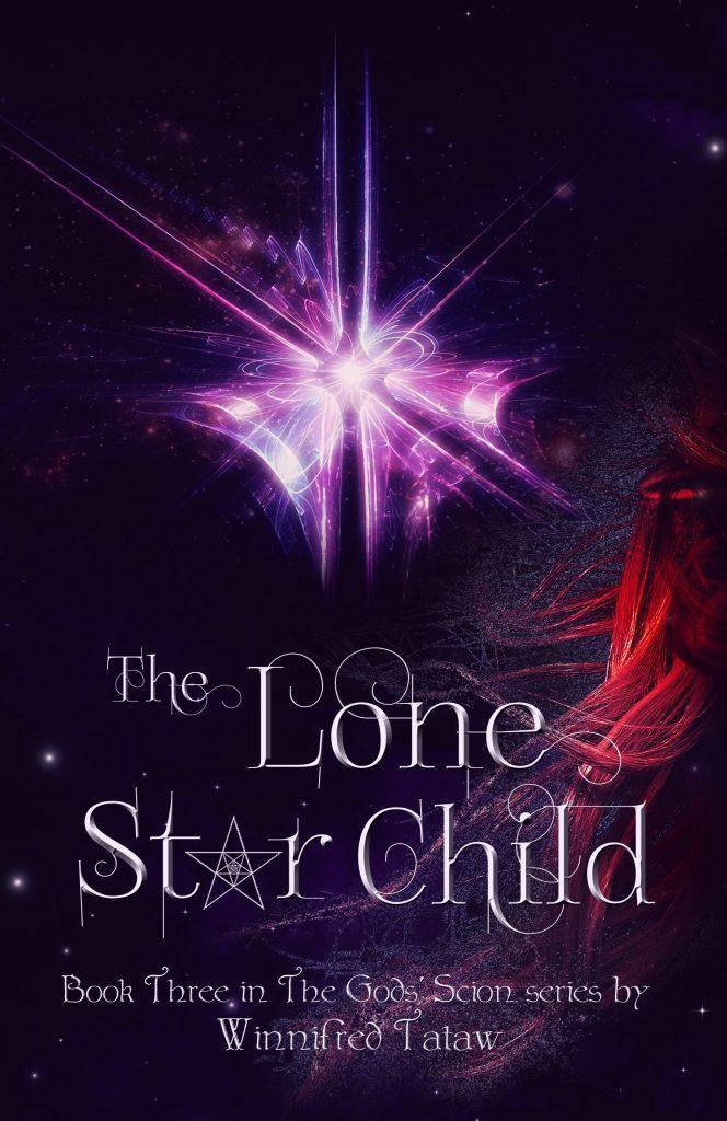The Lone Star Child (Book Three)