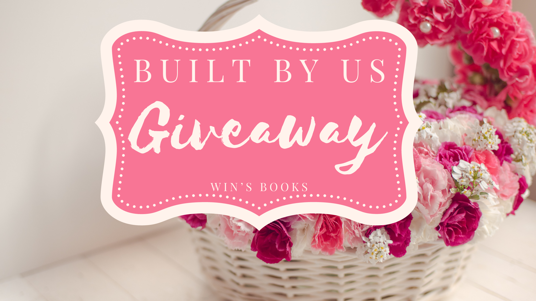 built by us giveaway