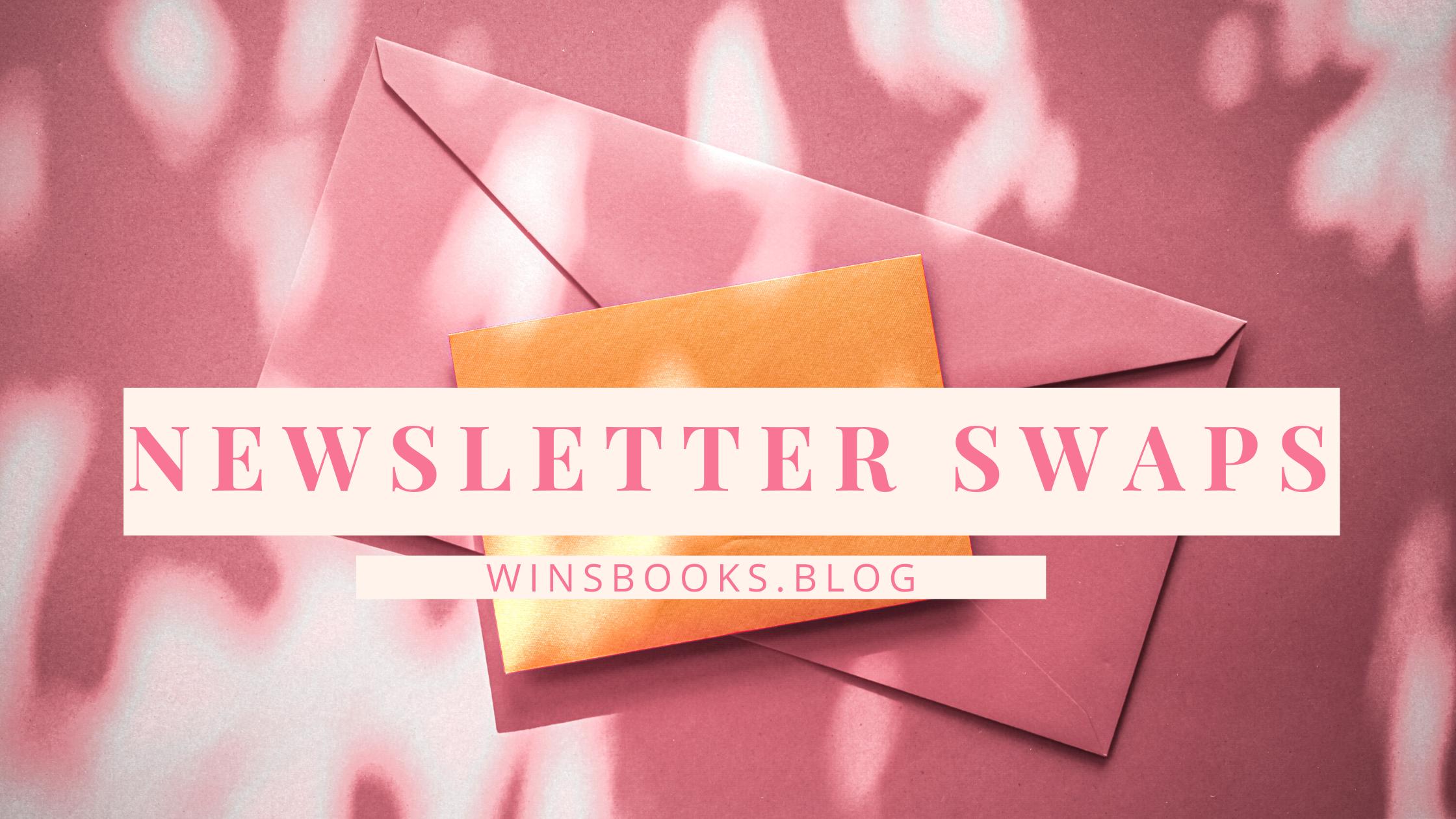 Newsletter Swaps on Win's Books