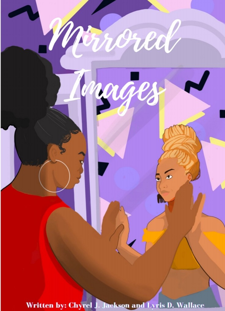 Mirrored Images by Chyrel Jackson and Lyris D. Wallace