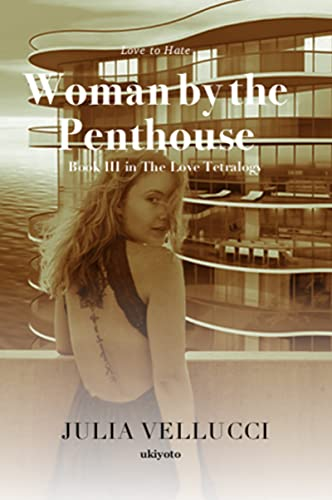 Woman by the Penthouse Kindle Edition by Julia Vellucci
