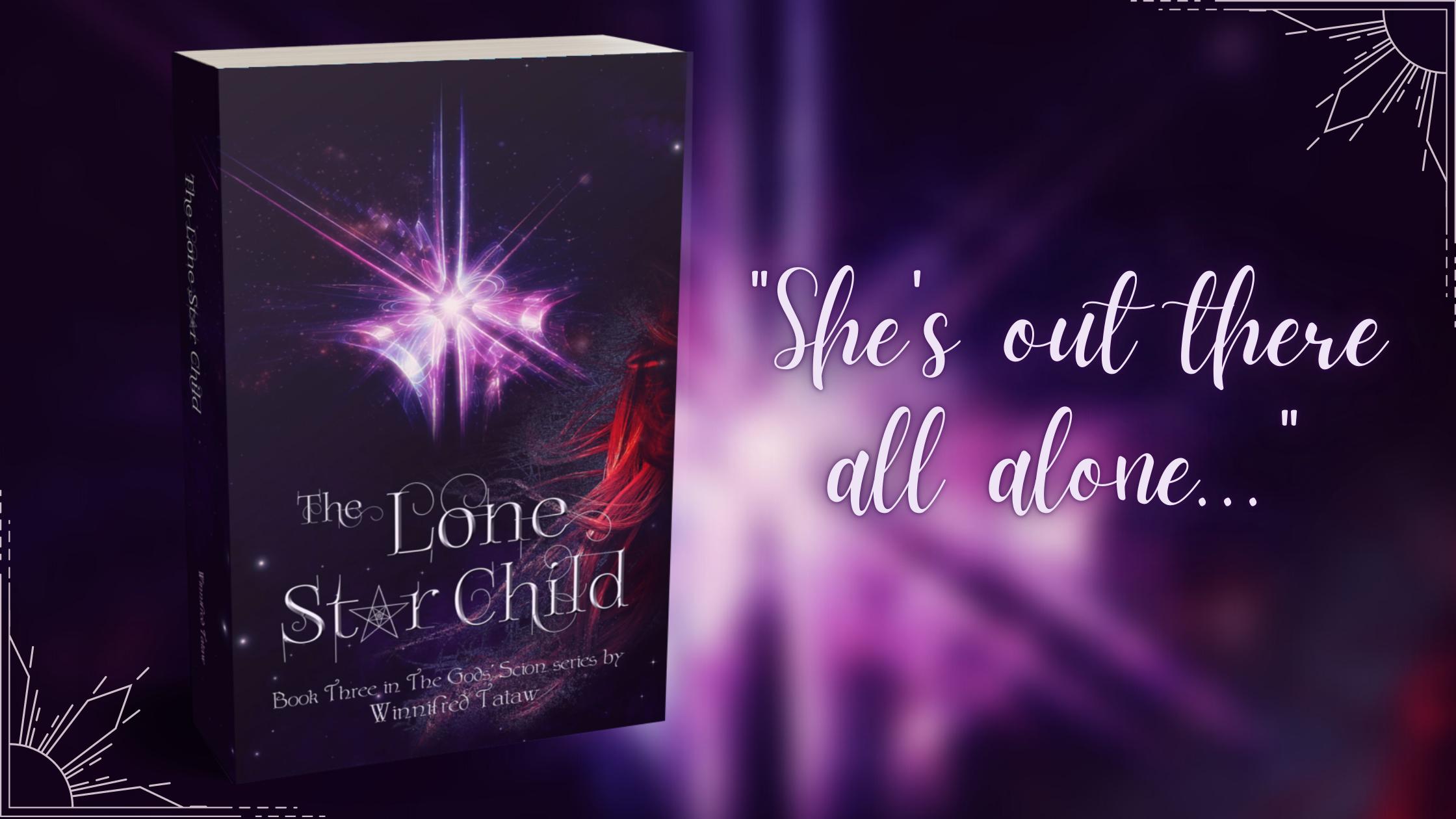 The Lone Star Child (THE GODS' SCION Book Three)
