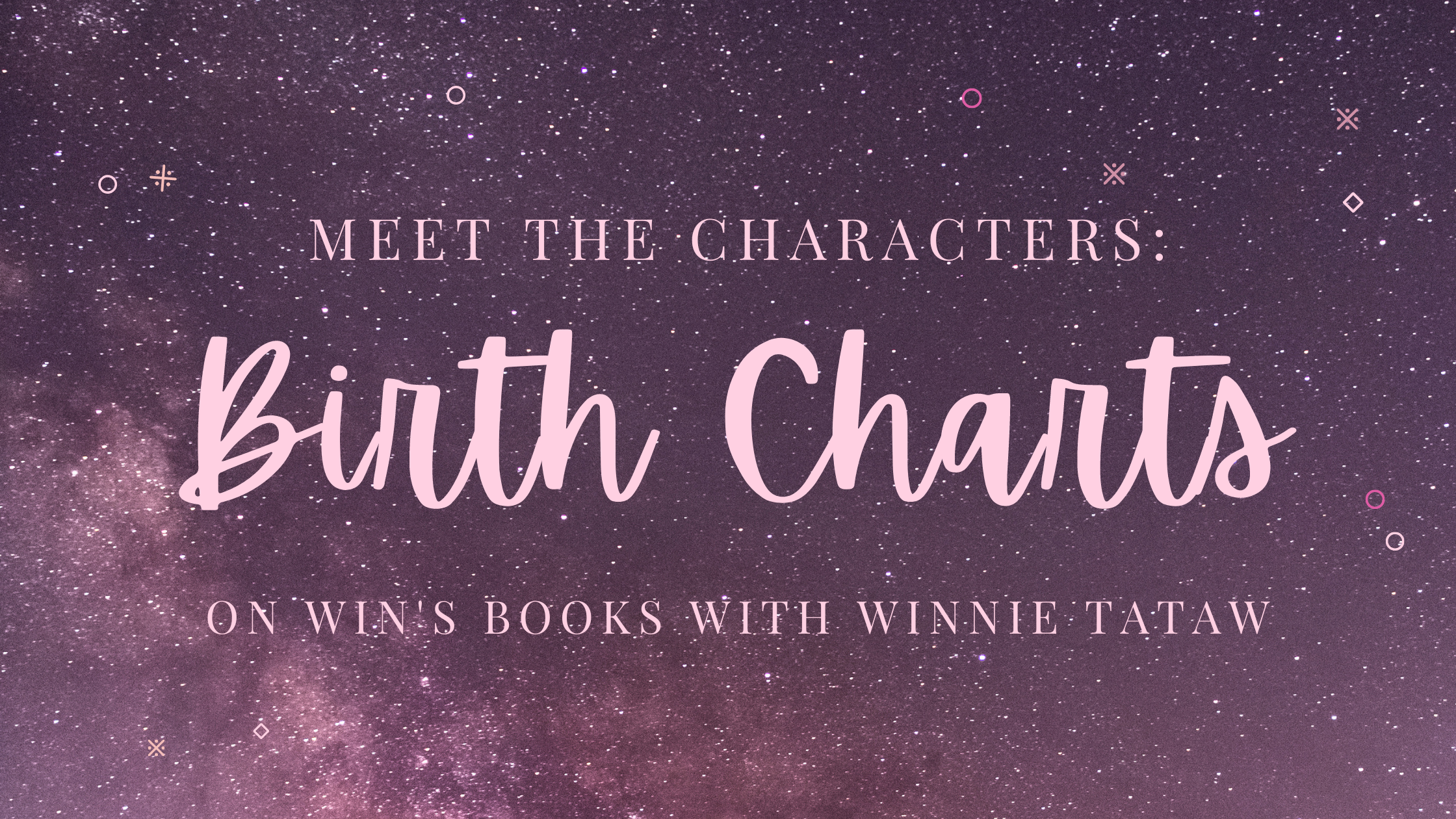 Meet the Characters: birth charts on Win's Books