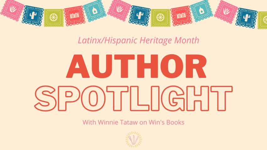 Latinx/Hispanic Heritage Month Author Spotlight