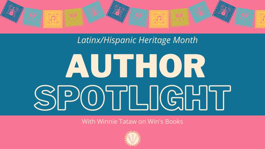 Latinx/Hispanic Heritage Month Win's Books with Winnie Tataw