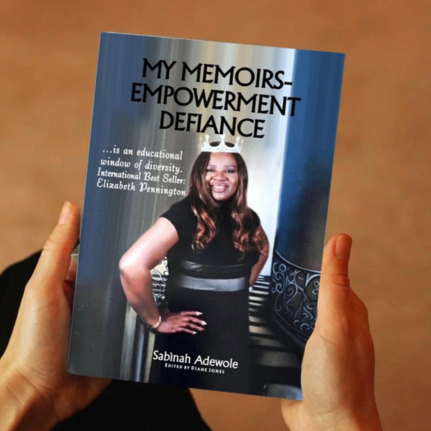 My Memoirs Empowerment Defiance